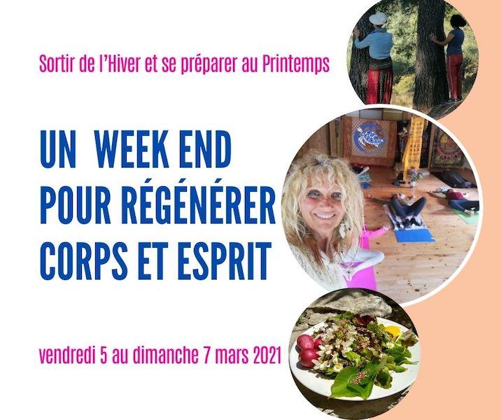 Un week end pour régénérer Corps et Esprit – mars 2021